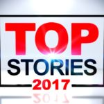 Top News Stories of 2017